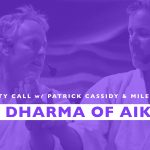 The Dharma Of Aikido