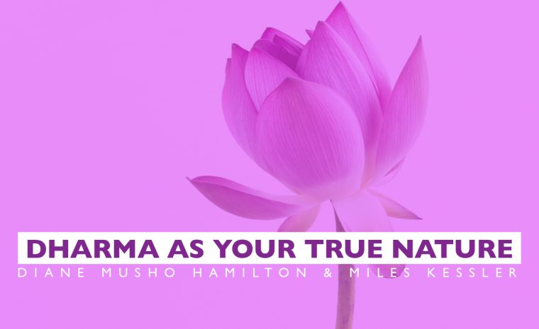 Dharma As Your True Nature