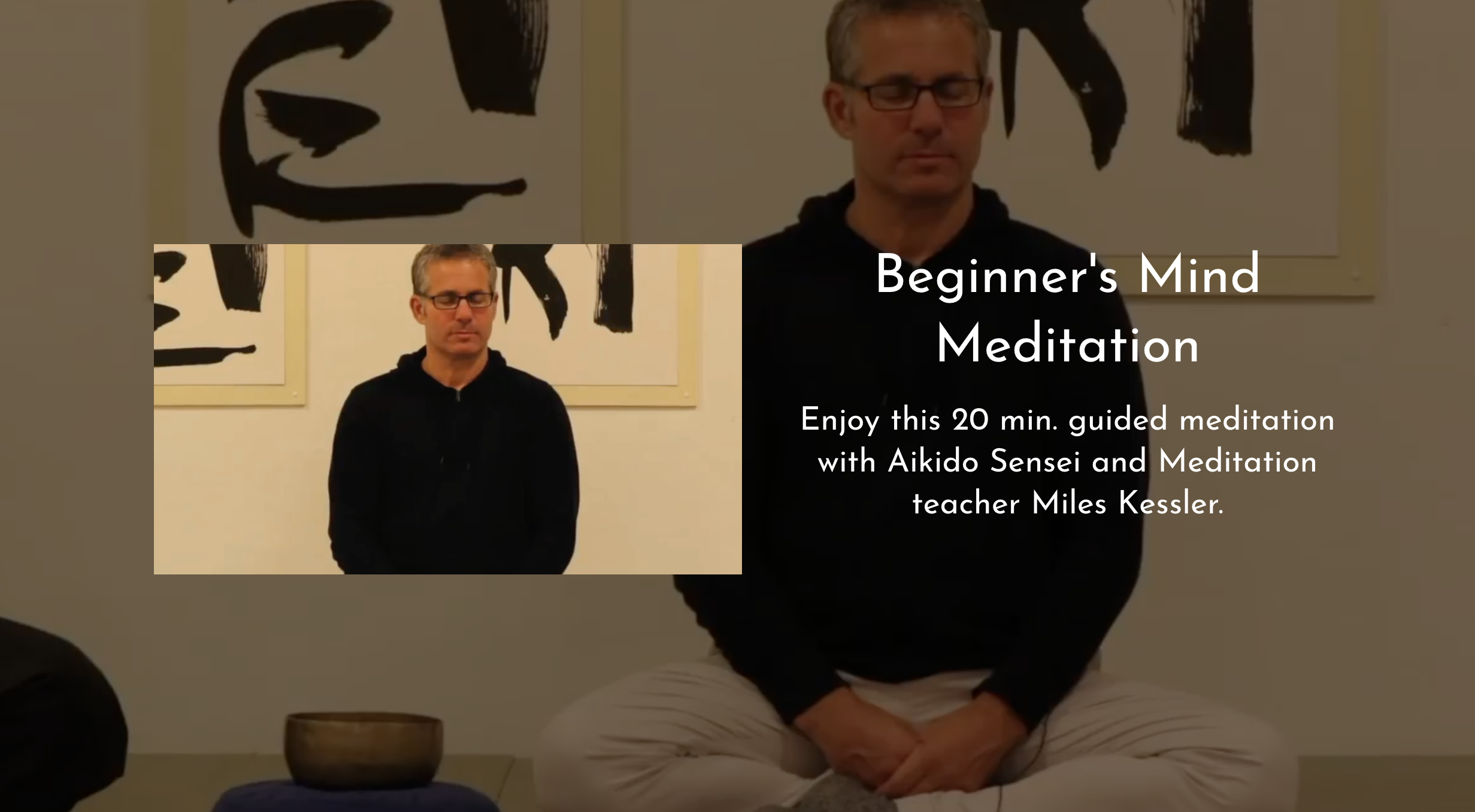 "Miles Kessler on ""Beginner's Mind"""