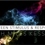 Mindfulness Between Stimulus & Response