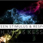Mindfulness Between Stimulus & Response